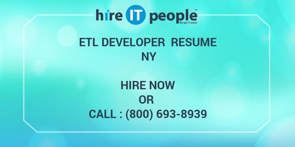 ETL developer Resume NY - Hire IT People - We get IT done