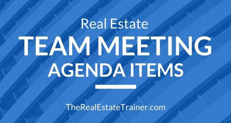 Real Estate Team Meeting Agenda Items
