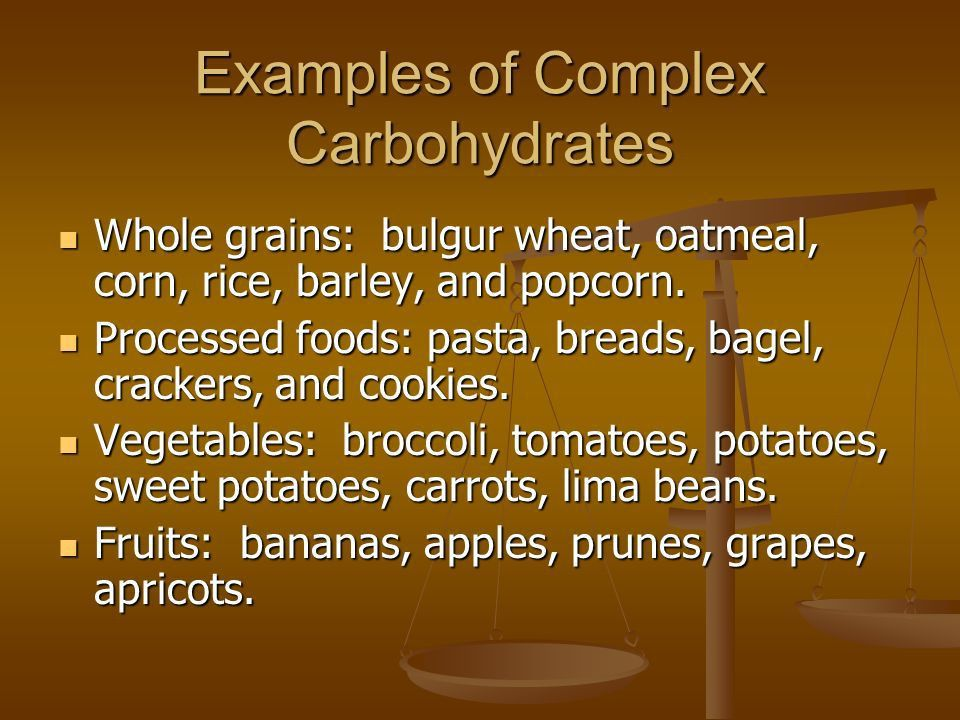 Carbohydrates Sugar, Starch and Fiber. Carbohydrates in Foods ...