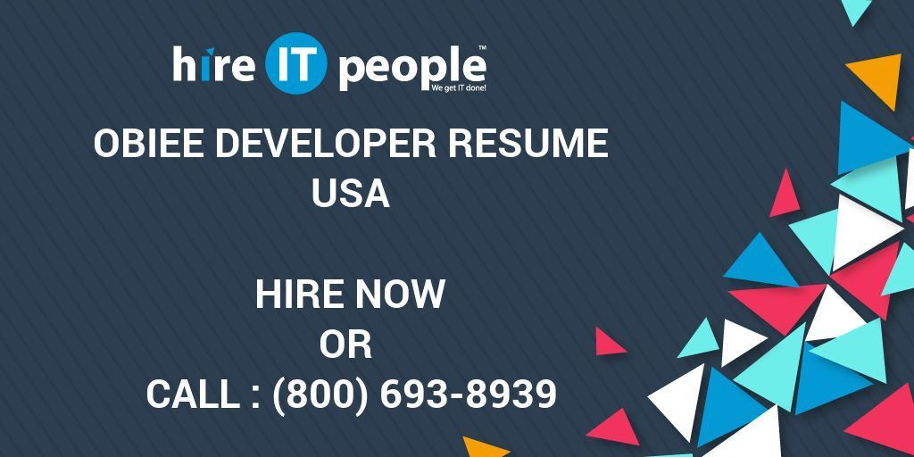 OBIEE Developer Resume - Hire IT People - We get IT done