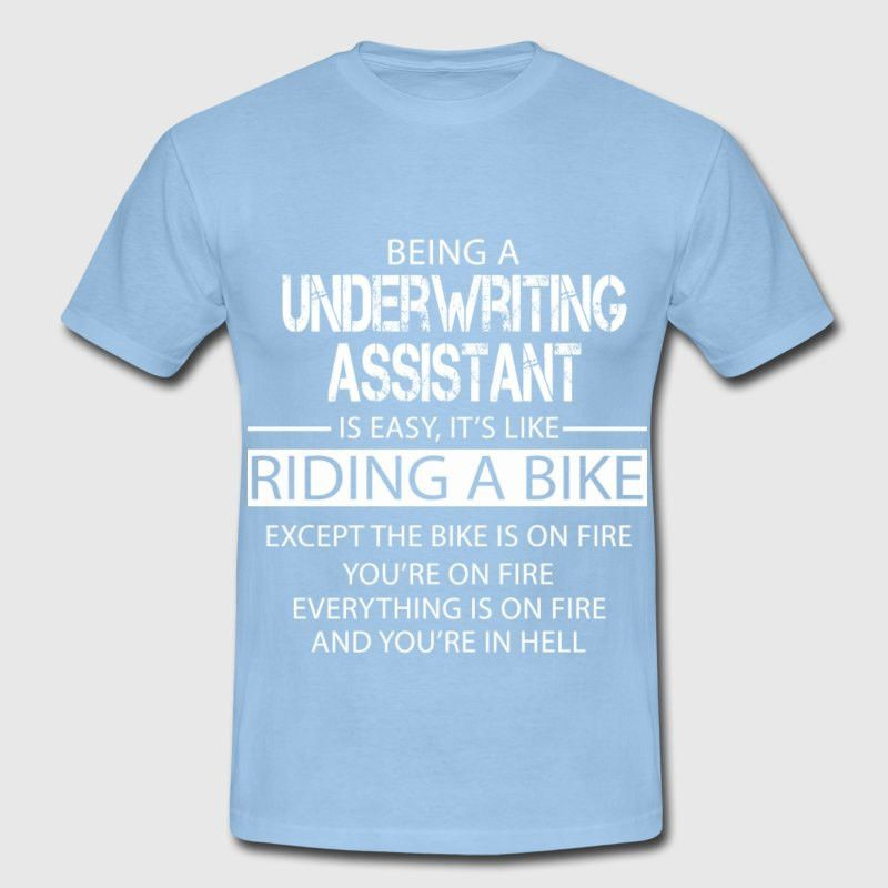 Underwriting Assistant T-Shirt | Spreadshirt