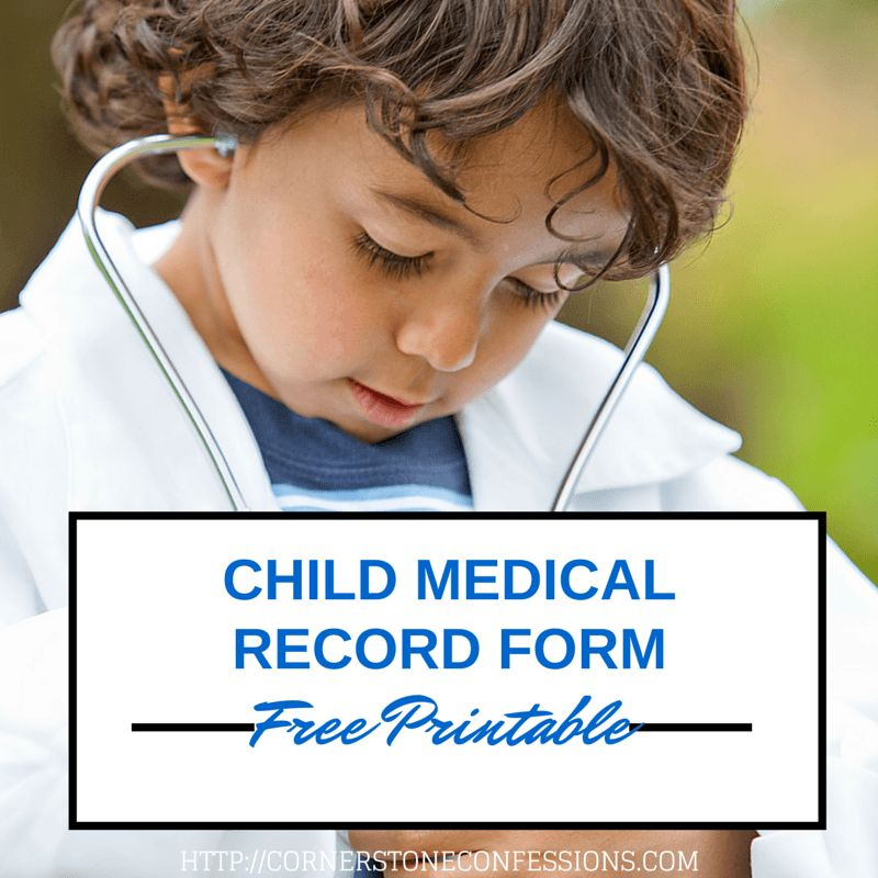 Child Medical Record Form {Free Printable} - Cornerstone Confessions