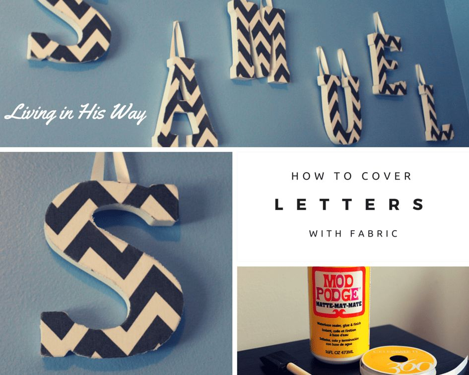 How to Cover Letters with Fabric - Creative Sides