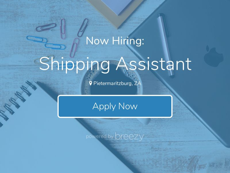 Shipping Assistant at Zasttra (Pty) Ltd.