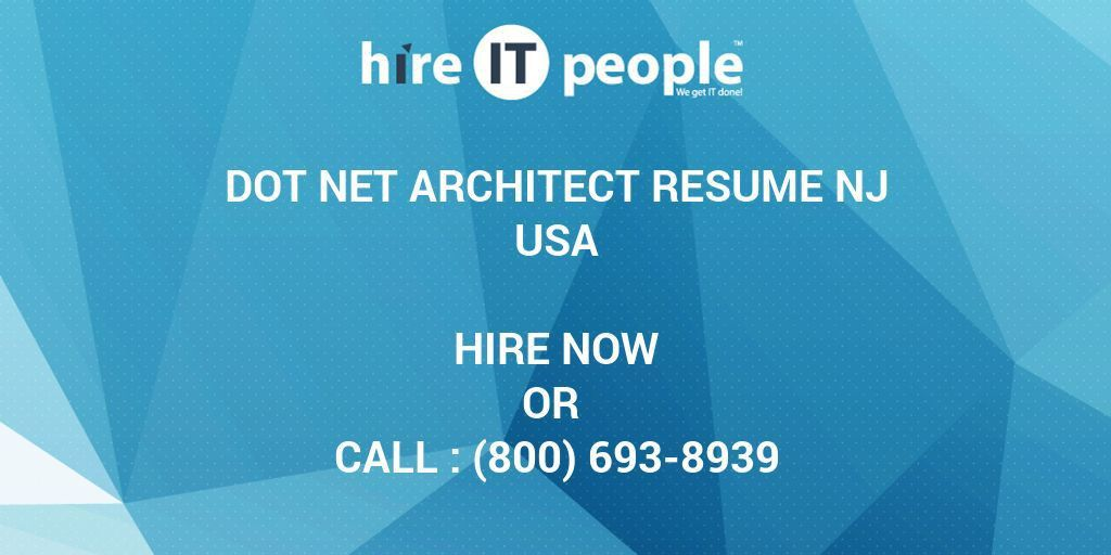 DOT NET Architect RESUME NJ - Hire IT People - We get IT done