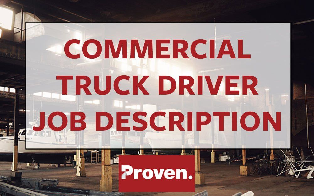The Perfect Commercial Truck Driver Job Description
