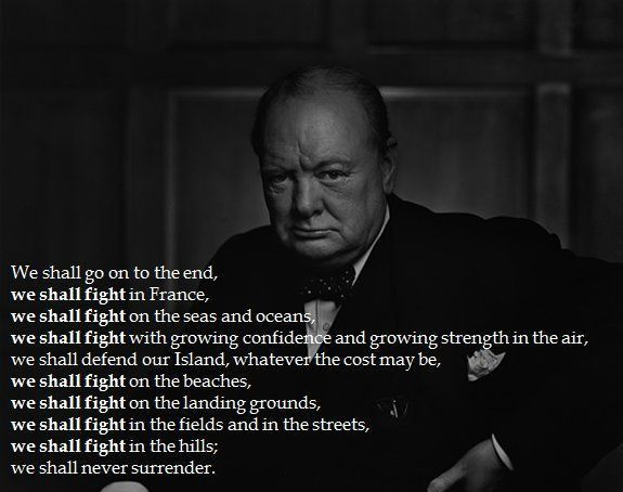 This speech by Winston Churchill is a very effective example of ...