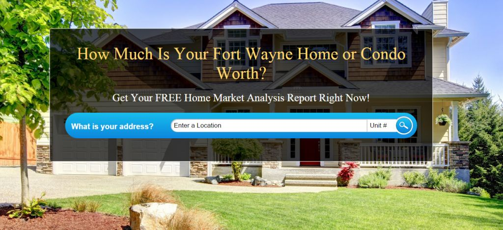 What is My Home Worth | Fort Wayne Real Estate