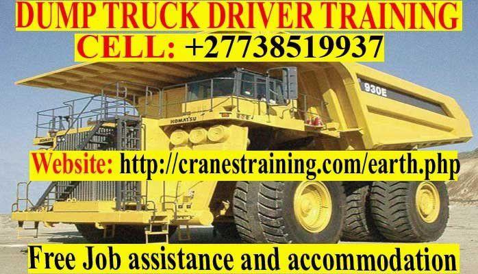DUMP TRUCK DRIVER TRAINING SCHOOL +27738519937 | CRANES, TLB ...