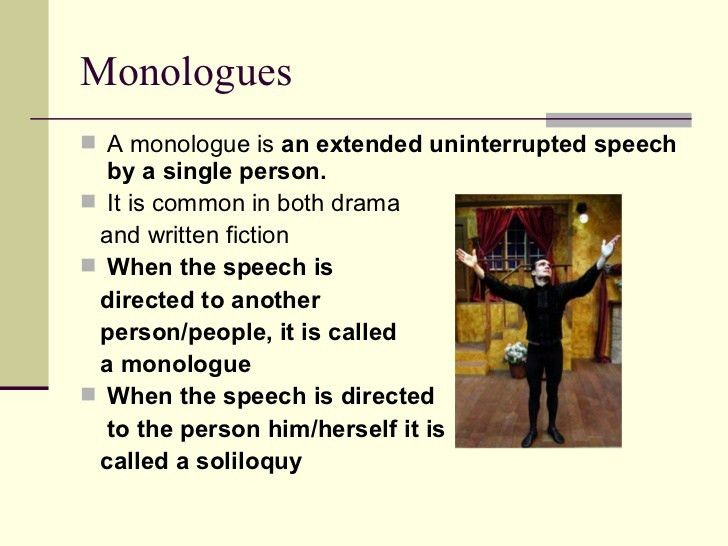 Soliloquy and monologues