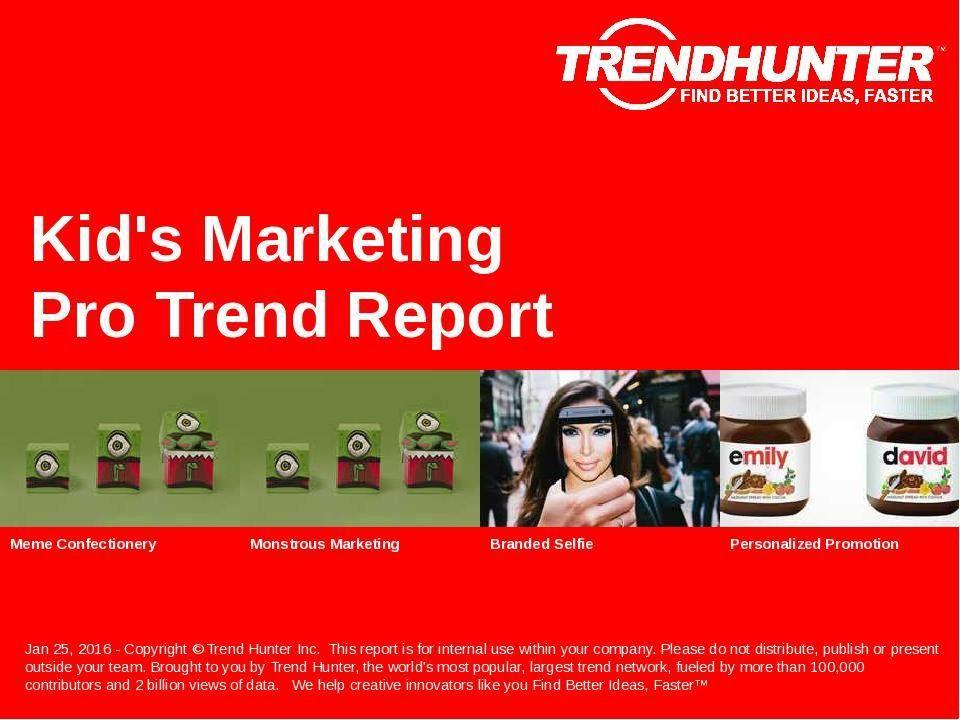Custom Kid's Marketing Trend Report & Custom Kid's Marketing ...