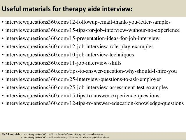 Top 10 therapy aide interview questions and answers