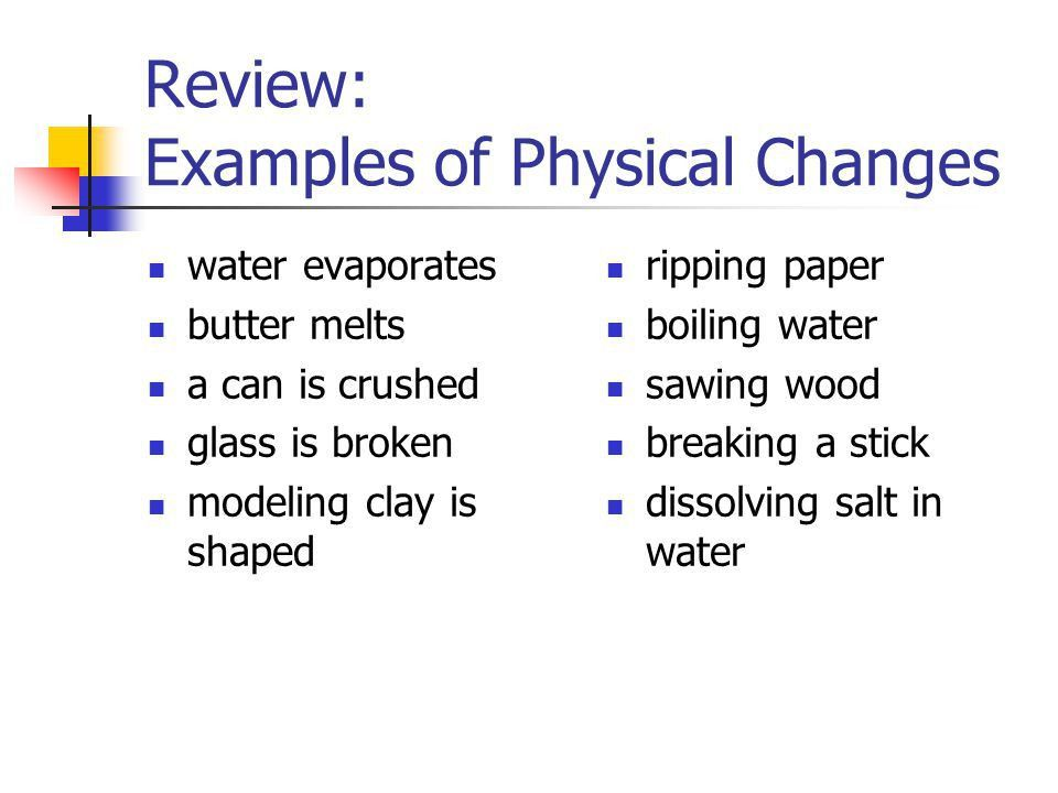 Types of Changes Physical change: - ppt video online download