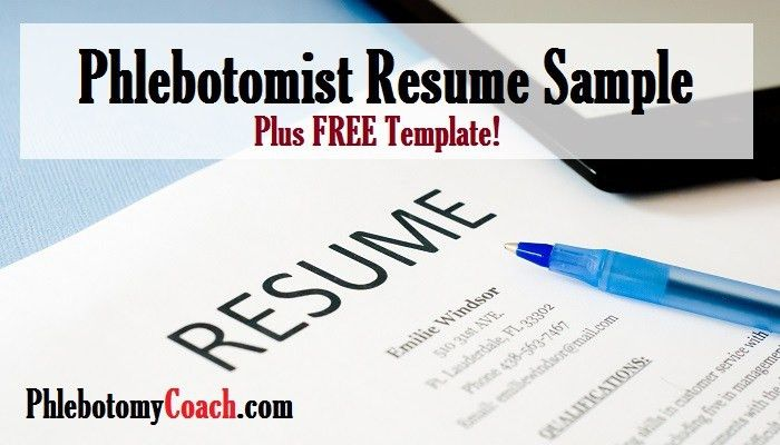 Phlebotomist Resume Sample Plus Free Template | Phlebotomy Coach