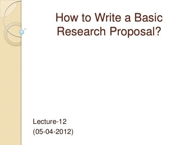 How to write a basic research proposal