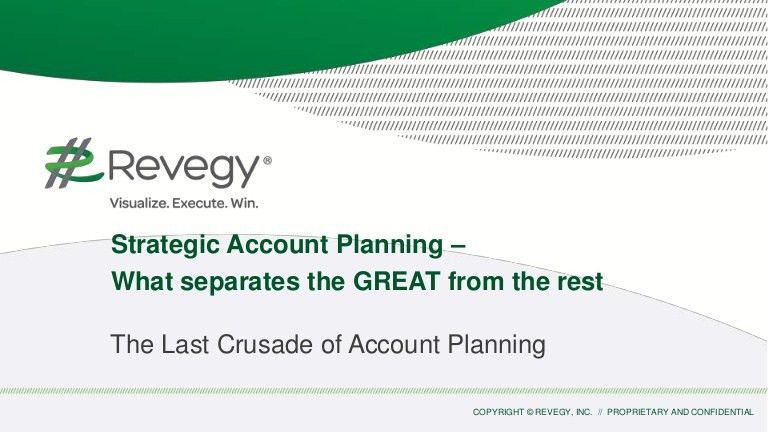 Strategic Account Planning - What Separates the GREAT from the WEAK