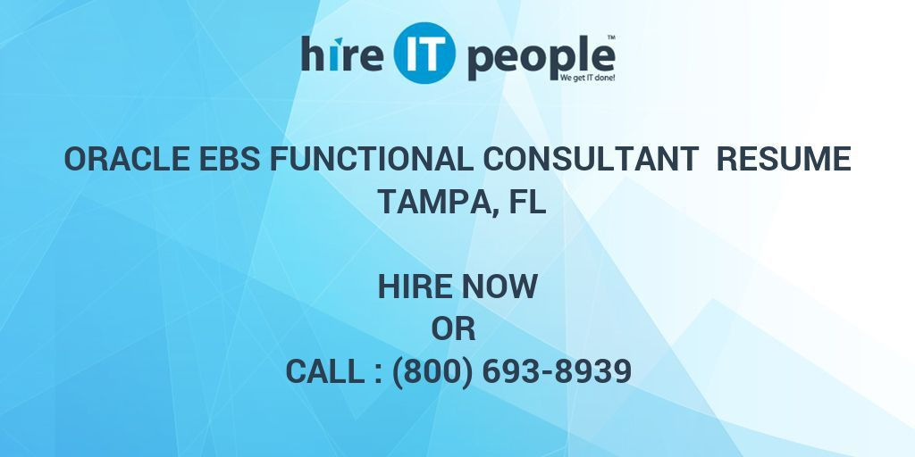 Oracle EBS Functional Consultant Resume Tampa, FL - Hire IT People ...