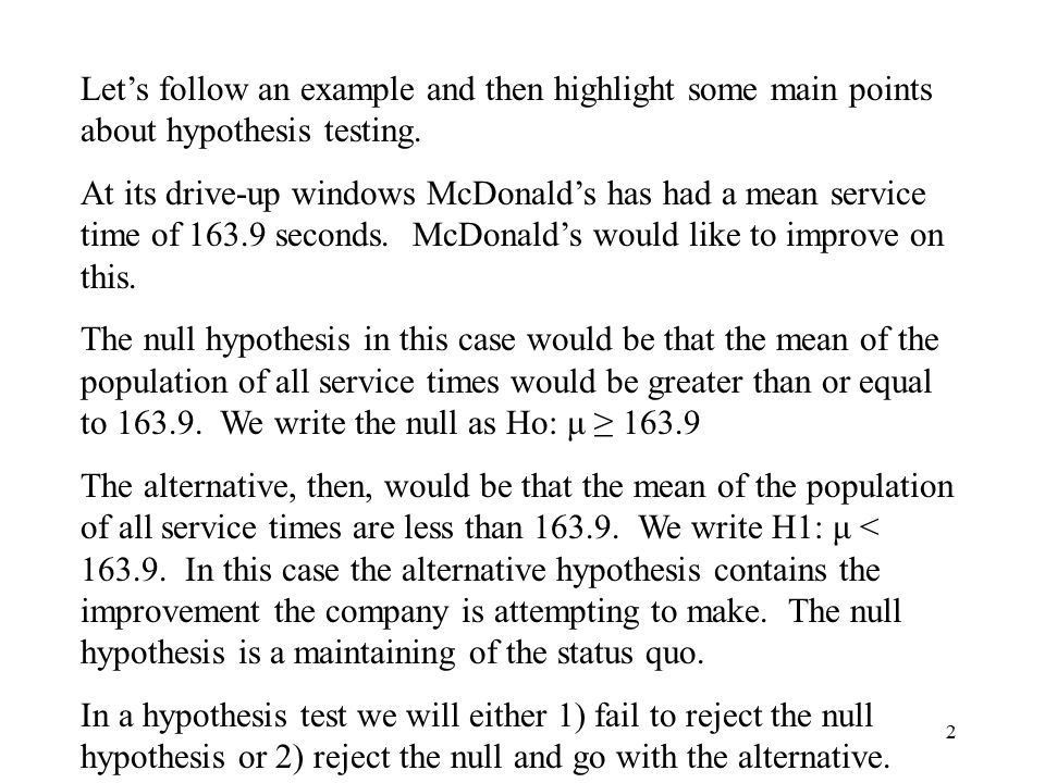 1 One Tailed Tests Here we study the hypothesis test for the mean ...