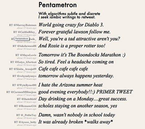 Twitter account Pentametron retweets messages in iambic form ...