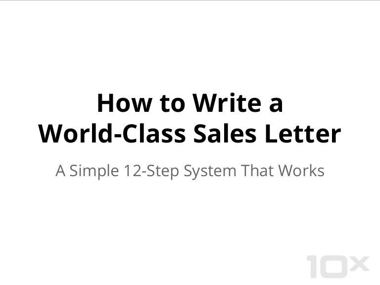 How to Write a Great Sales Letter - A Simple 12-Step System That Work…
