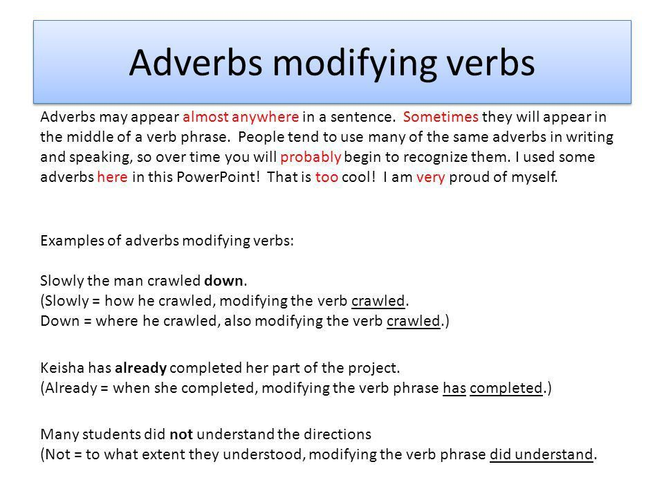 Modify verbs, adjectives, and other adverbs - ppt video online ...