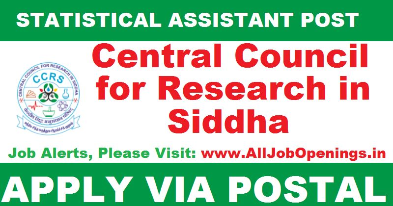 Central Council for Research in Siddha Chennai Recruitment for ...