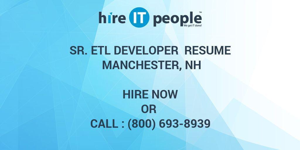 Sr. ETL Developer Resume Manchester, NH - Hire IT People - We get ...
