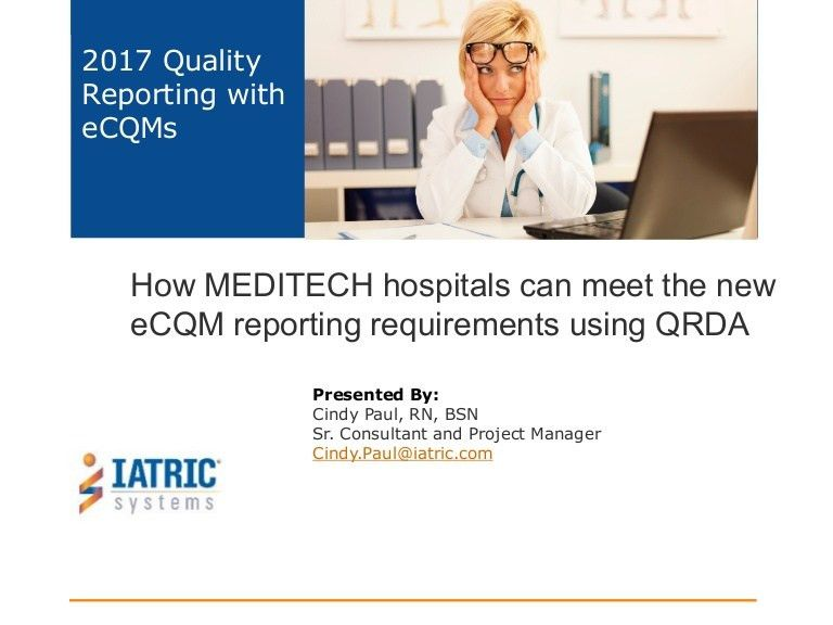 How MEDITECH Hospitals Can Meet The New eCQM Reporting Requirements u…