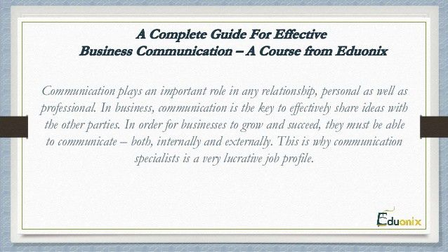 A Complete Guide For Effective Business Communication – A Course fro…