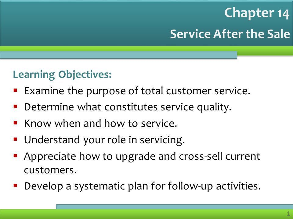 Chapter 14 Service After the Sale Learning Objectives: - ppt download