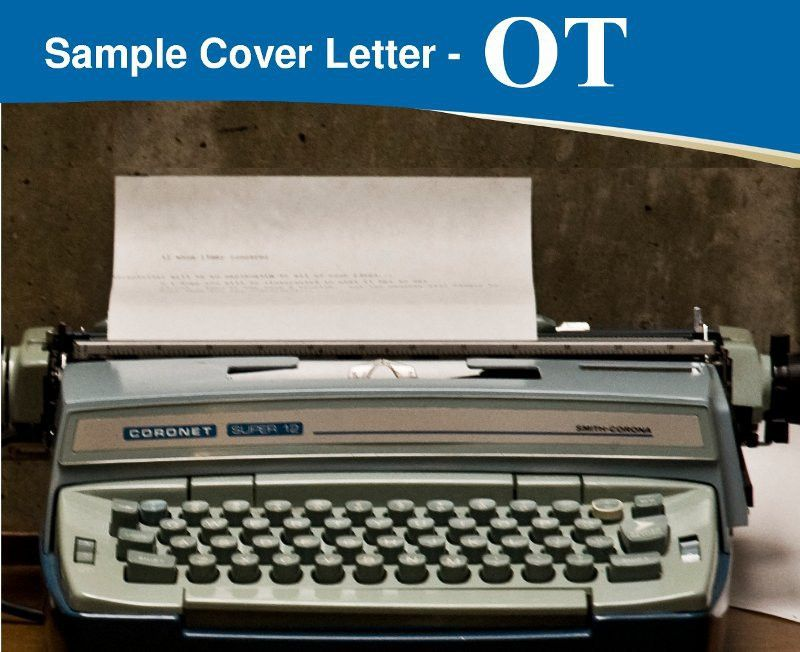 Occupational Therapist Cover Letter – Importance, Format, and Tips