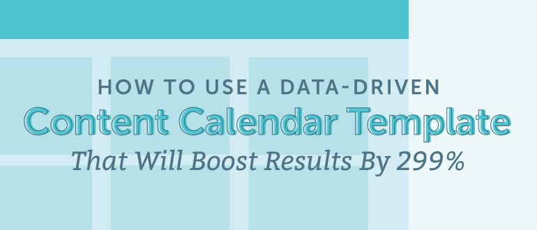 Content Calendar Template: Backed By Data - CoSchedule