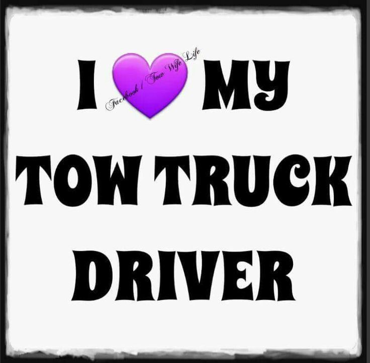 16 best i am a tow wife images on Pinterest | Tow truck, Truck ...
