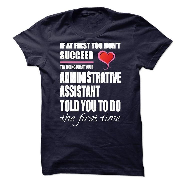 36 best Administrative Assistant T-Shirts & Hoodies ...