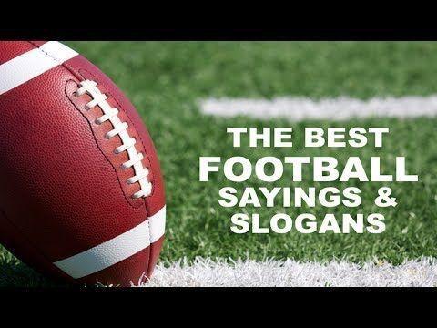 10 best Football Slogans images on Pinterest | Football slogans ...