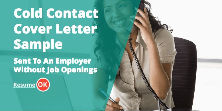 Contact Cover Letter Sample - Sent To An Employer Without Job Openings