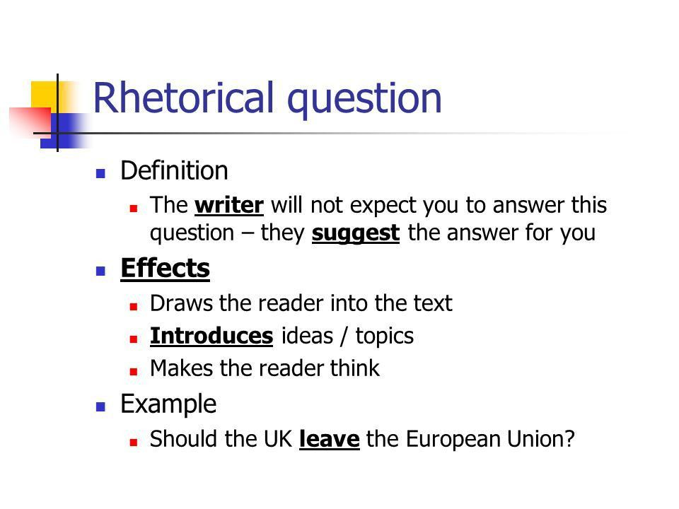Rhetorical Devices How writers use language to influence the ...