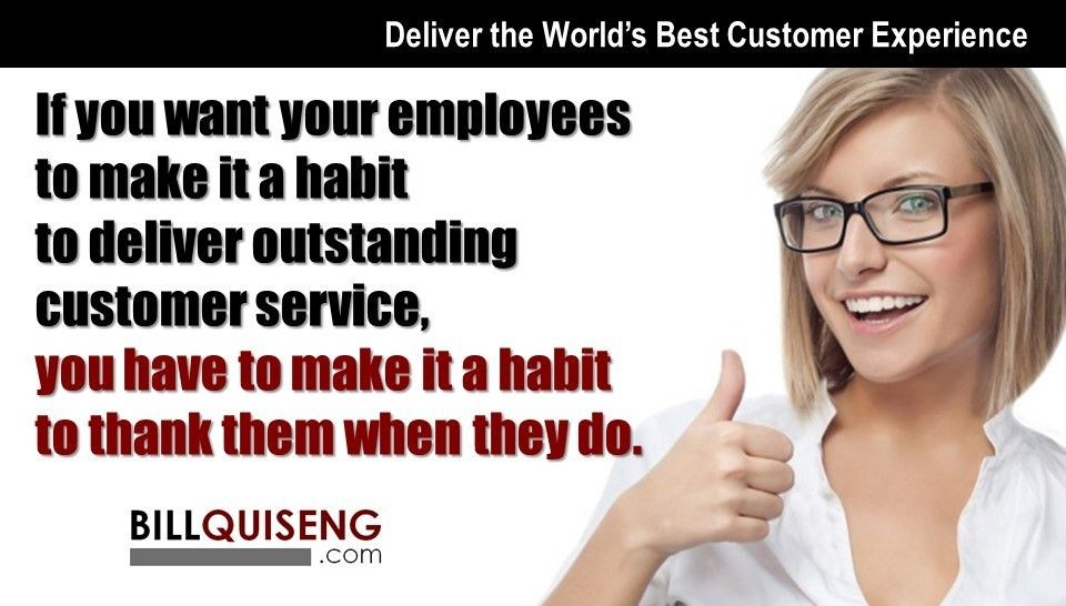 customer service | BILL QUISENG | Deliver the World's Best ...