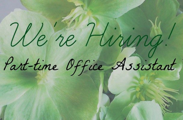 Hiring: Part-time Office Assistant - Love 'n Fresh Flowers