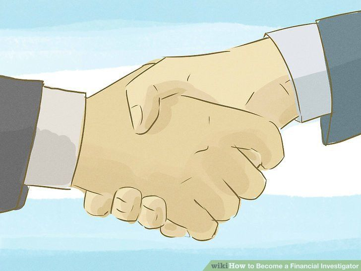3 Ways to Become a Financial Investigator - wikiHow