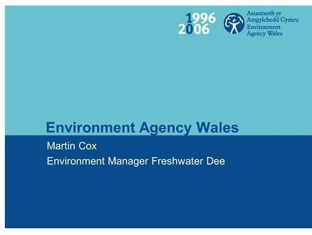 Environment Agency Regulation and support for business Richard ...