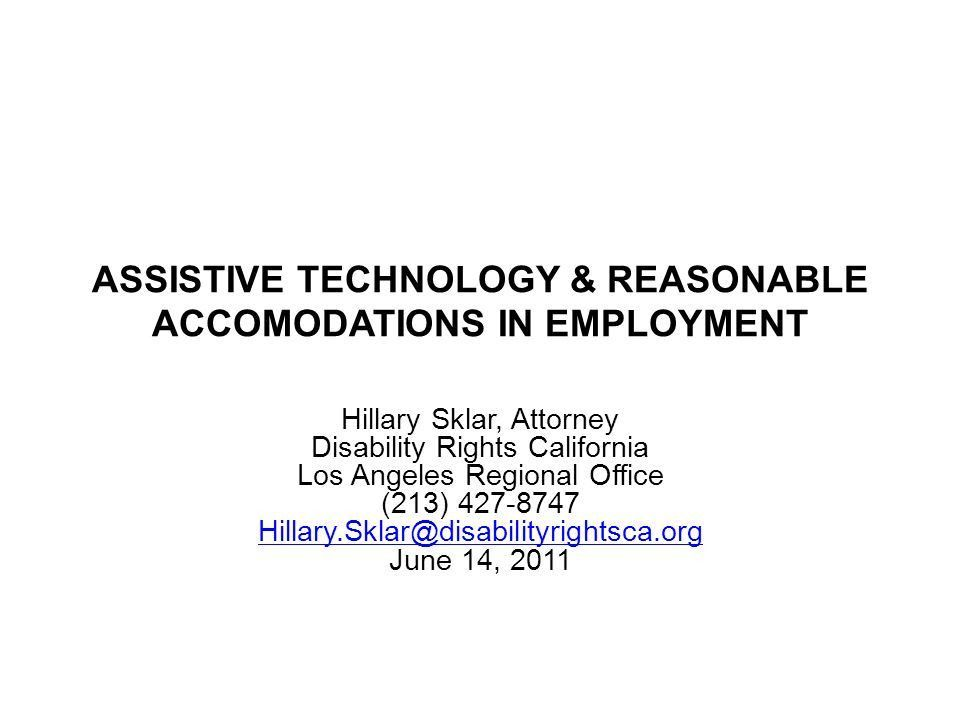 ASSISTIVE TECHNOLOGY & REASONABLE ACCOMODATIONS IN EMPLOYMENT ...
