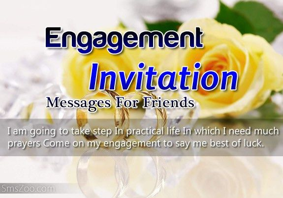 Engagement Invitation Messages For Friends, Sms Wording