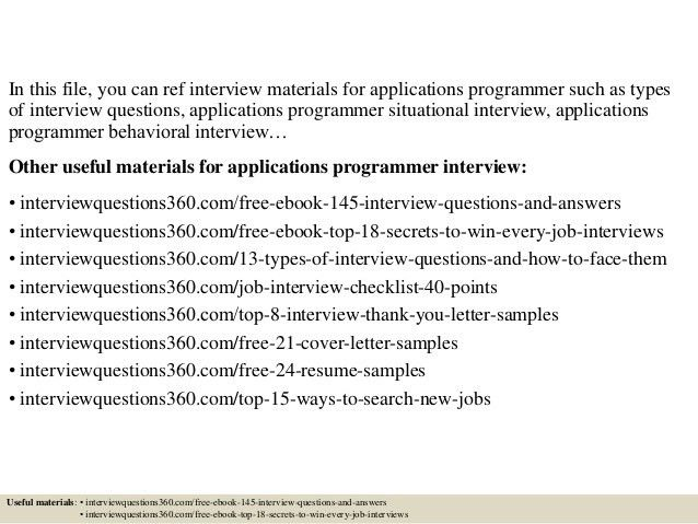 Top 10 applications programmer interview questions and answers