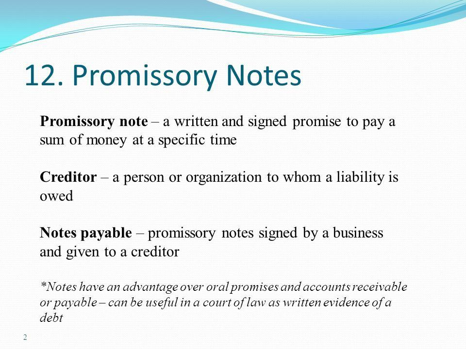 Accounting for Notes and Interest Promissory Notes Promissory note ...