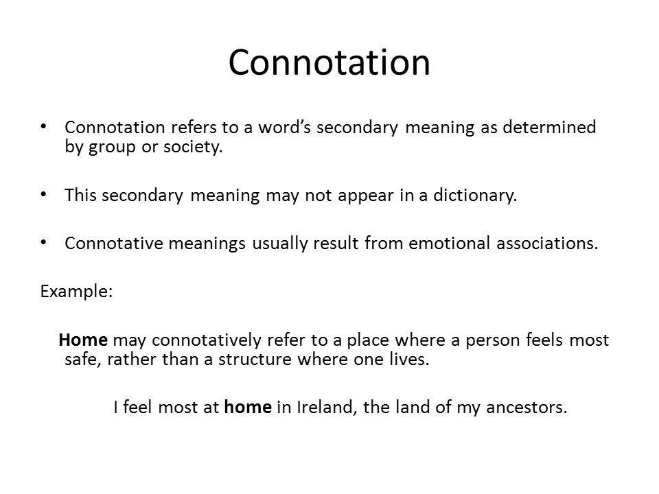 Connotation and Denotation Created by Kathryn Reilly. - ppt download