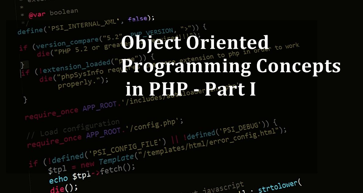 Object-Oriented Programming Concepts in PHP - Part 1 | Valuebound .