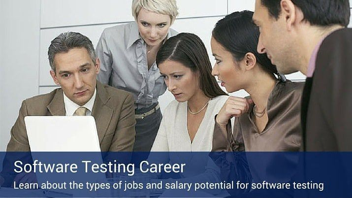 Software Testing Career: Job Description, Types of Jobs and Salary