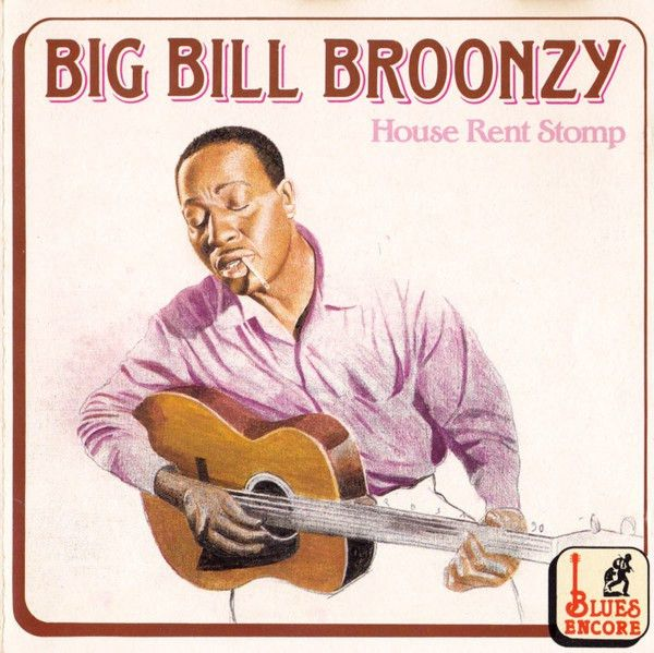 Big Bill Broonzy - House Rent Stomp (CD) at Discogs