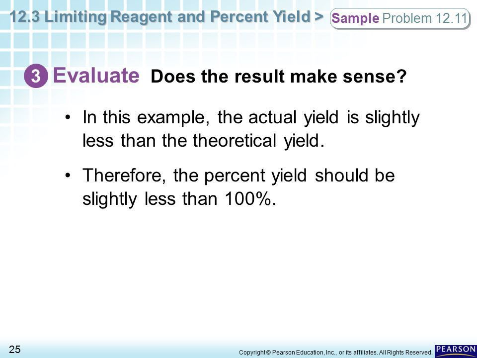 12.3 Limiting Reagent and Percent Yield > 1 Copyright © Pearson ...